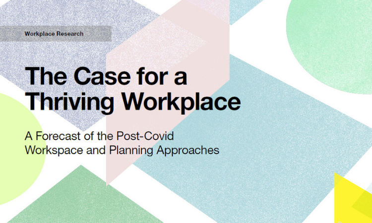 The Case for a Thriving Workplace